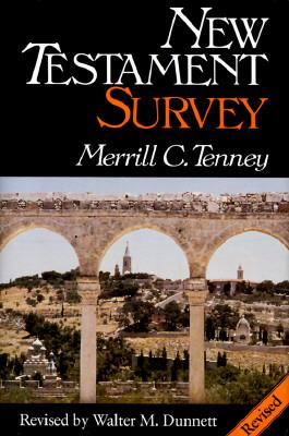 New Testament Survey - Tenney, Merrill C