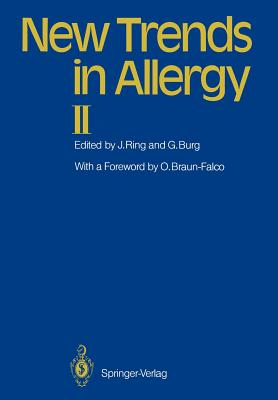 New Trends in Allergy II - Ring, Johannes (Editor), and Braun-Falco, O (Preface by), and Burg, Gunter (Editor)