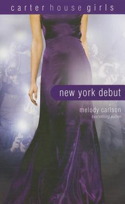 New York Debut - Carlson, Melody