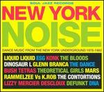 New York Noise: Dance Music from the New York Underground,1977-1982