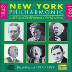 New York Philharmonic 1842-1992: A Sesquicentennial Celebration