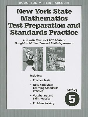 New York State Mathematics, Grade 5: Test Preparation and Standards Practice - Houghton Mifflin Harcourt (Creator)