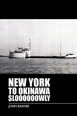 New York to Okinawa Sloooooowly - Barnes