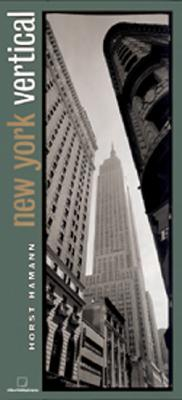 New York Vertical Small Format Edition - Hamann, Horst, and Skierka, Volker (Introduction by), and Homann, Horst