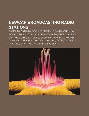 Newcap Broadcasting Radio Stations: Chno-FM, Cigm-FM, Vocm