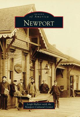 Newport - Hallet, Leigh, and Newport Cultural Center