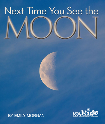 Next Time You See the Moon - Morgan, Emily