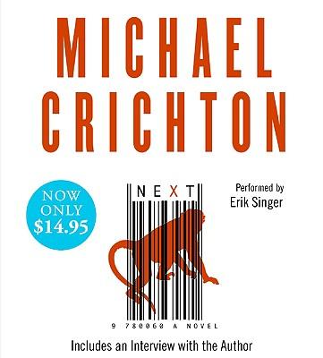 Next - Crichton, Michael, and Singer, Erik (Read by)