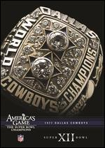 NFL: America's Game - 1977 Dallas Cowboys - Super Bowl XII