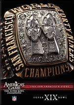 NFL: America's Game - 1984 San Francisco 49ers - Super Bowl XIX -