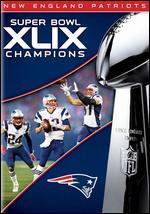 NFL: Super Bowl Champions XLIX [Blu-ray]