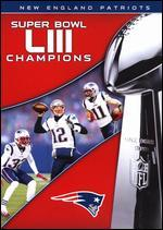NFL: Super Bowl LIII Champions - New England Patriots