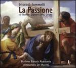 Niccolò Jommelli: La Passione di Nostro Signore Gesù Cristo