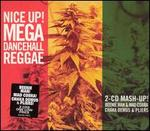Nice Up! Mega Dancehall Reggae