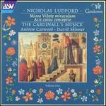 Nicholas Ludford: Missa Videte miraculum; Ave cuius conceptio