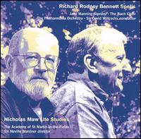 Nicholas Maw: Life Studies; Richard Rodney Bennett: Spells - Jane Manning (soprano); Bach Choir (choir, chorus); David Willcocks (conductor)