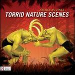 Nicholas Vines: Torrid Nature Scenes