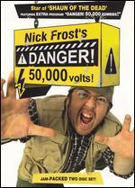 Nick Frost's Danger! 50,000 Volts!