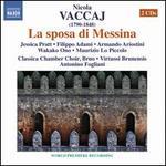 Nicola Vaccaj: La sposa di Messina