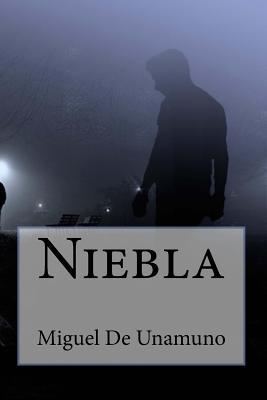 Niebla - De Unamuno, Miguel