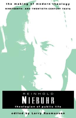 Nieburh Reinhold - Rasmussen, Larry L (Editor)