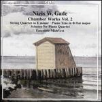 Niels W. Gade: Chamber Works, Vol. 2 - String Quartet in E minor; Piano Trio in B flat major; Scherzo for Piano Quart