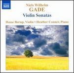 Niels Wilhelm Gade: Violin Sonatas