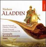 Nielsen: Aladdin, Op. 34