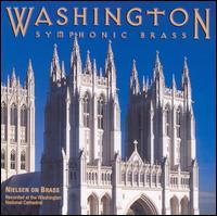 Nielsen on Brass - Washington Symphonic Brass (brass ensemble)