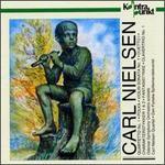 Nielsen: Quartetto, No. 1/Polka/Sonata, No. 1/2 Charakterstykker/Fantasistykke/Clavertrio, No. 1/Duetto I