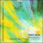 Nielsen: Symphony No. 1; Symphony No. 2 The Four Temperments