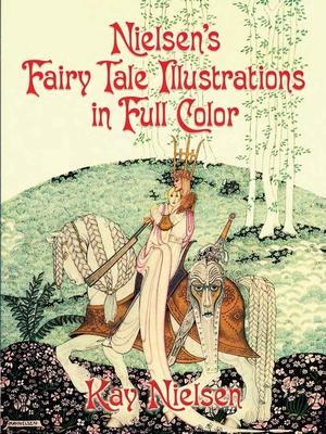 Nielsen's Fairy Tale Illustrations in Full Color - Nielsen, Kay