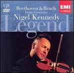 Nigel Kennedy: Legend - Beethoven & Bruch Violin Concertos