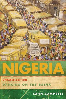 Nigeria: Dancing on the Brink - Campbell, John