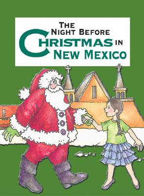 Night Before Christmas in New Mexico - Carabine, Sue