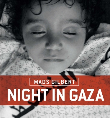 Night in Gaza - Gilbert, Mads, and Puzey, Guy (Translated by)