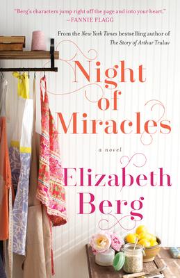 Night of Miracles - Berg, Elizabeth