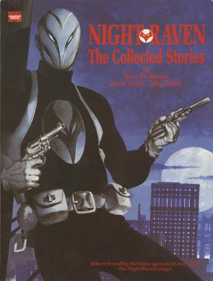 Night Raven: From the Marvel UK Vaults - Moore, Alan (Text by)