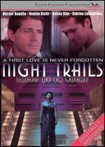 Night Trails -