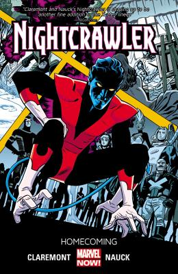 Nightcrawler Volume 1: Homecoming - Claremont, Chris (Text by)