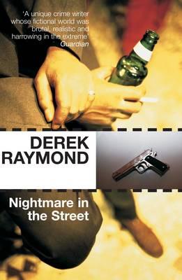 Nightmare in the Street - Raymond, Derek