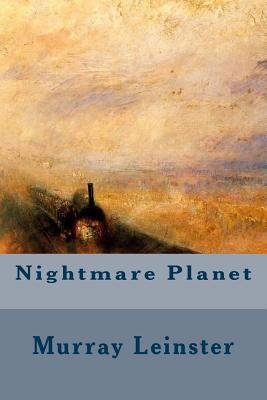 Nightmare Planet - Leinster, Murray