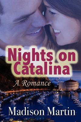 Nights on Catalina: A Romance - Martin, Madison
