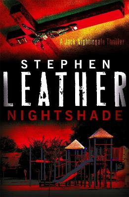 Nightshade: The 4th Jack Nightingale Supernatural Thriller - Leather, Stephen