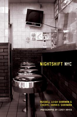 Nightshift NYC - Sharman, Russell Leigh, and Sharman, Cheryl Harris, and Hayes, Corey (Photographer)