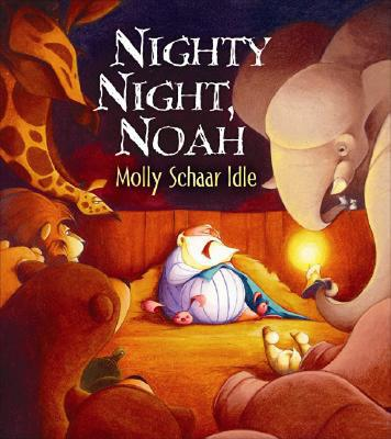 Nighty Night, Noah: An Ark Alphabet - Idle, Molly Schaar
