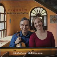 Nigunim: Hebrew Melodies - Gil Shaham (violin); Orli Shaham (piano)