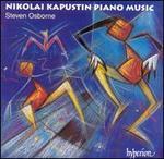 Nikolai Kapustin: Piano Music