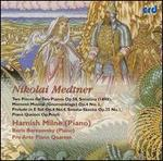 Nikolai Medtner: Two Pieces for Two Pianos Op. 58; Sonatina; Moment Musical (Gnomenklage); Etc.