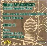 Nikolai Myaskovsky: Complete Symphonic Works, Vol. 16